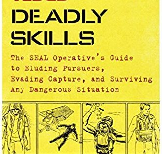 100 Deadly Skills: The SEAL Operative's Guide