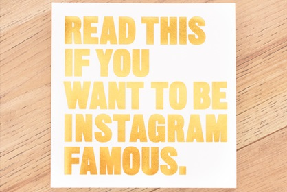 Read This If You Want To Become Instagram Famous