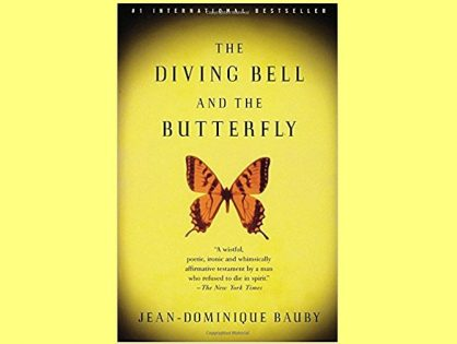 The Diving Bell and The Butterfly: Memoirs of a Bad*ss